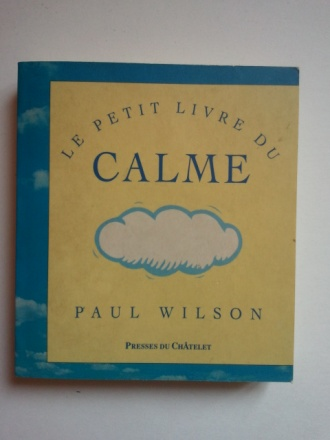 Le Petit Livre du calme 1996