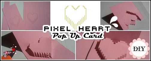 pop up card pixel heart - tutorial